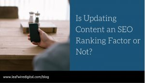 Fresh content is important to your Google Rankings in SEO