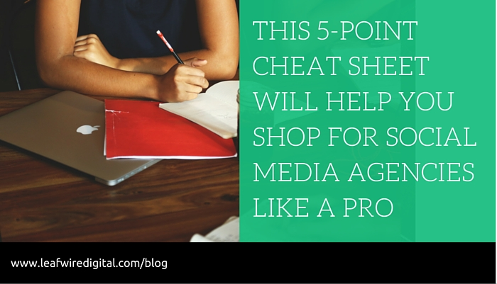 Cheat sheet which helps assess readiness of your social media agency to help you