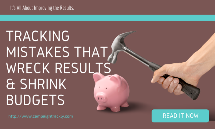 Tracking Mistakes that might affect negatively marketing results