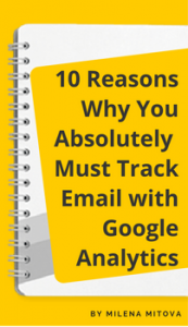 10-reasons-why-you-absolutely-must-track-email-with-google-analytics