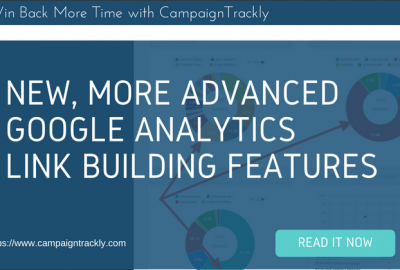 New More Advanced Google Analytics Link Building Features