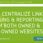 Centralize LInk Tagging & Reporting from Owned and Non Owned Websites