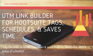 UTM Link Builder for Hootsuite Tags & Schedules