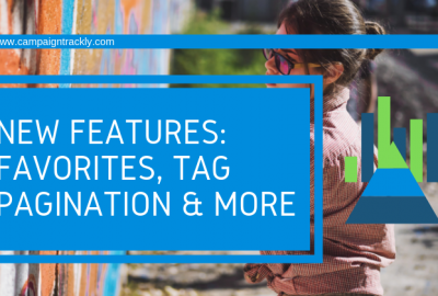 New Features: UTM Tag Pagination-Favorites-Click-Drag
