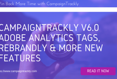 CampaignTrackly v6.0 Major Tagging New Functionality and Updates (2)